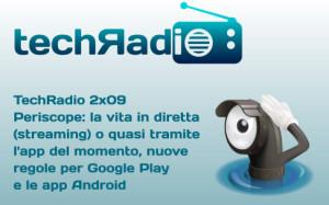 techRadio_2x09 podcast periscope