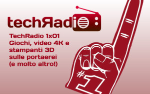 TechRadio 1x01 episodio podcast