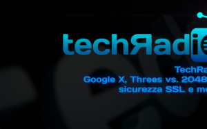 techRadio.it podcast 1x02